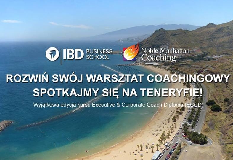Teneryfa 3-5 listopada 2017. Kurs Executive & Corporate Coach Diploma (ECCD)
