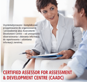 Szkolenie dla asesorów - Certified Assessor for Assessment & Development Centre