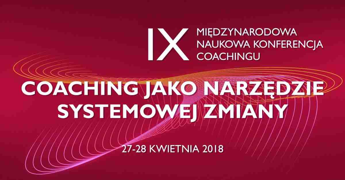 IX Międzynarodowa Naukowa Konferencja Coachingu