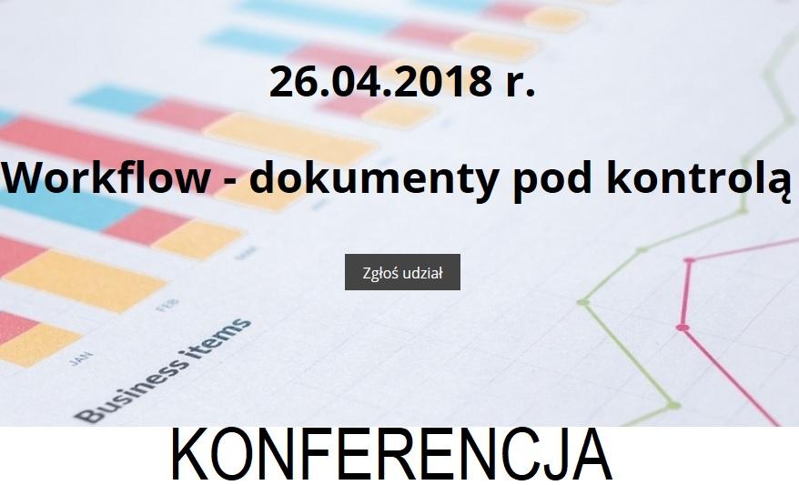 Konferencja Workflow - dokumenty pod kontrolą