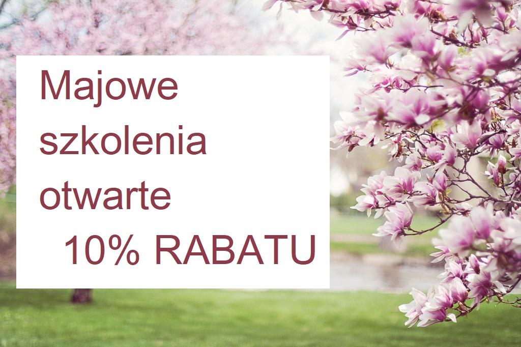 Szkolenia otwarte w maju z rabatem 10%