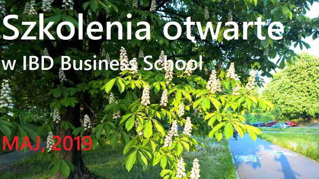 Szkolenia otwarte w IBD Business School - majowe edycje 2019