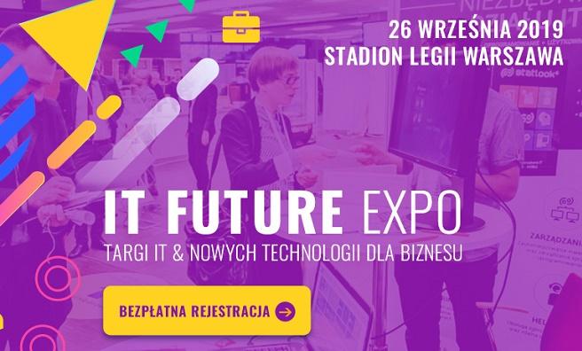 VII Targi IT Future Expo. Rozwijaj firmę dzięki nowym technologiom